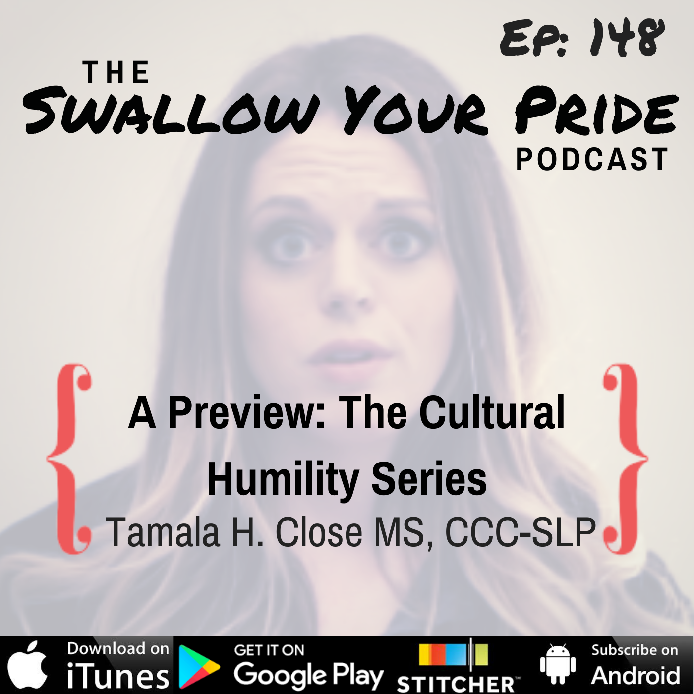 148 – A Preview: The Cultural Humility Series – Tamala H. Close, MS, CCC-SLP