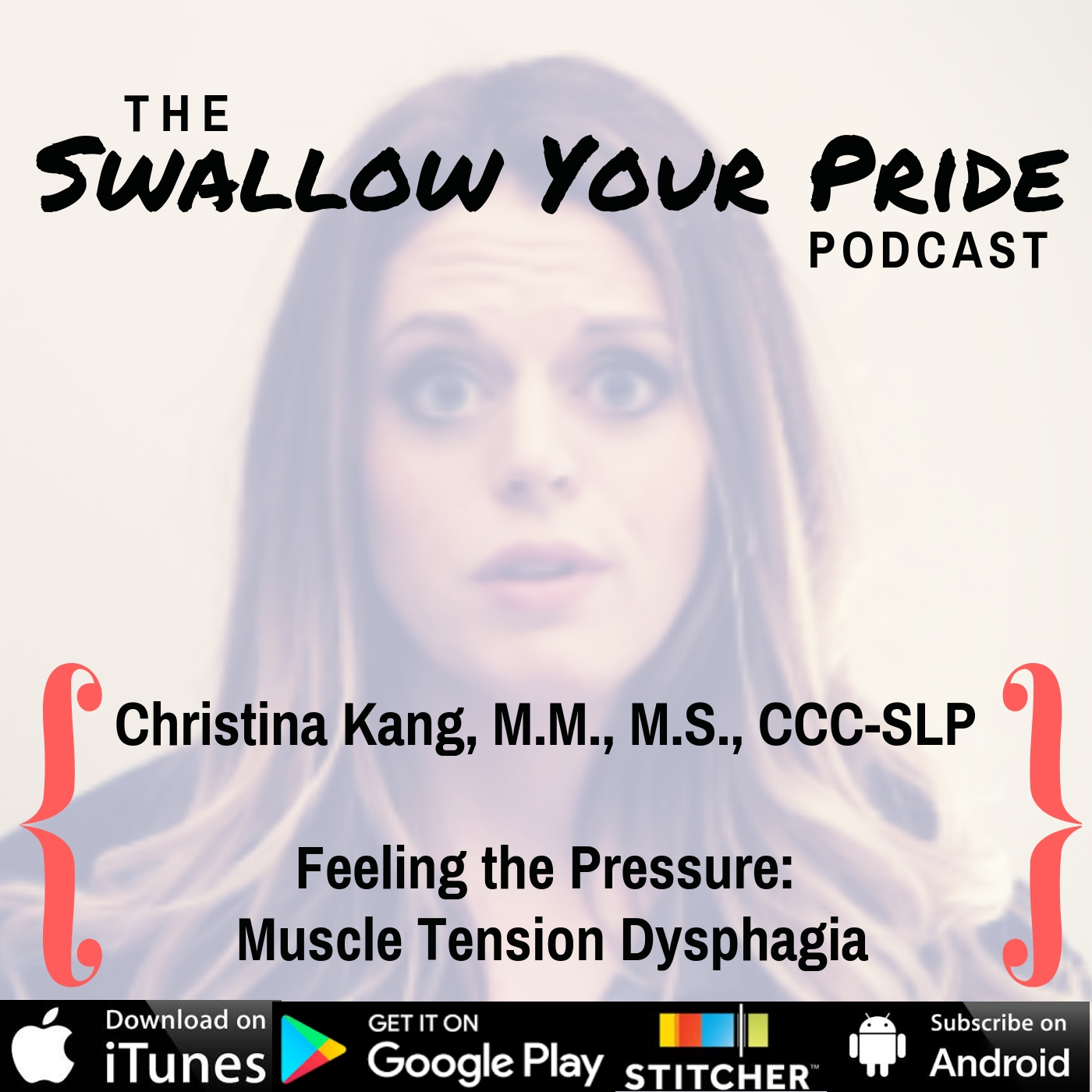 081 – Christina H. Kang, M.M., M.S., CCC-SLP – Feeling the Pressure: Muscle Tension Dysphagia