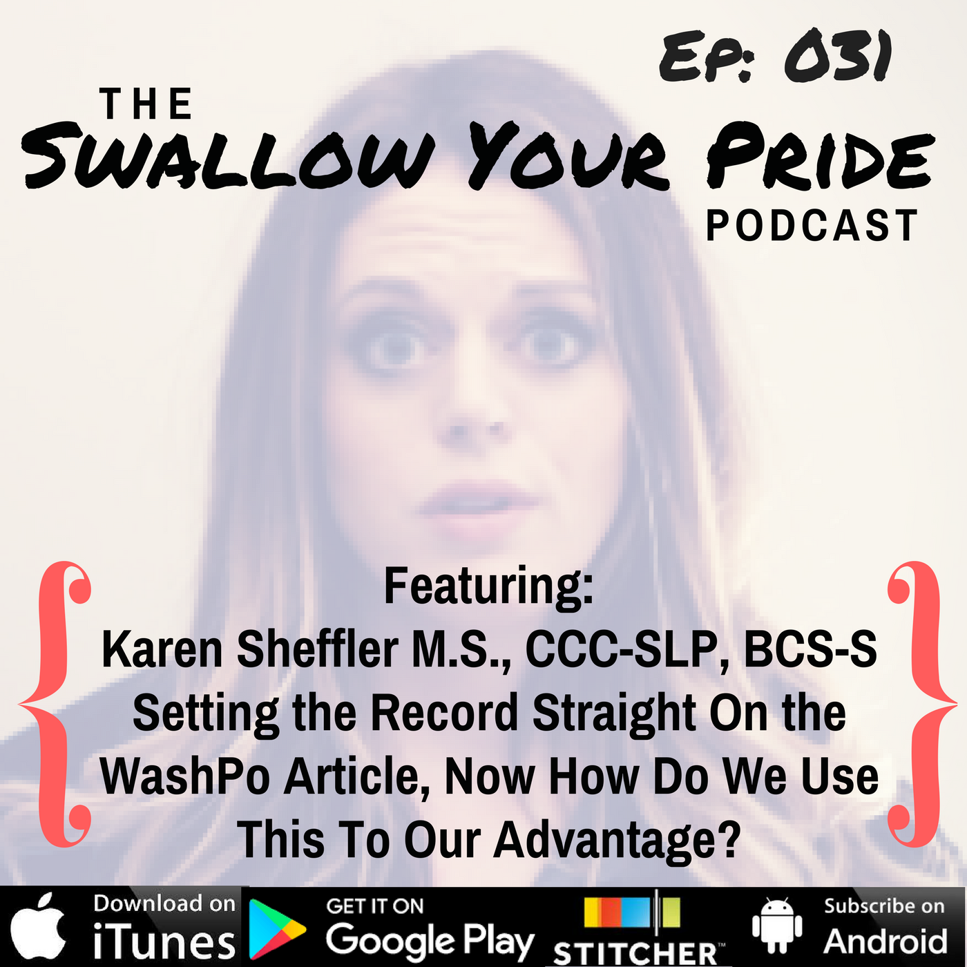 031 – Karen Sheffler M.S., CCC-SLP, BCS-S – Setting the Record Straight On the WashPo Article on 2/25/18, Now How Do We Use This To Our Advantage? An SLP Action Plan to Encourage Education, Advocacy, and Transdisciplinary Care