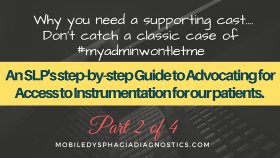 Why you need a supporting cast (The Step-by-Step Guide to Advocating for Access to Instrumentation Part 2)