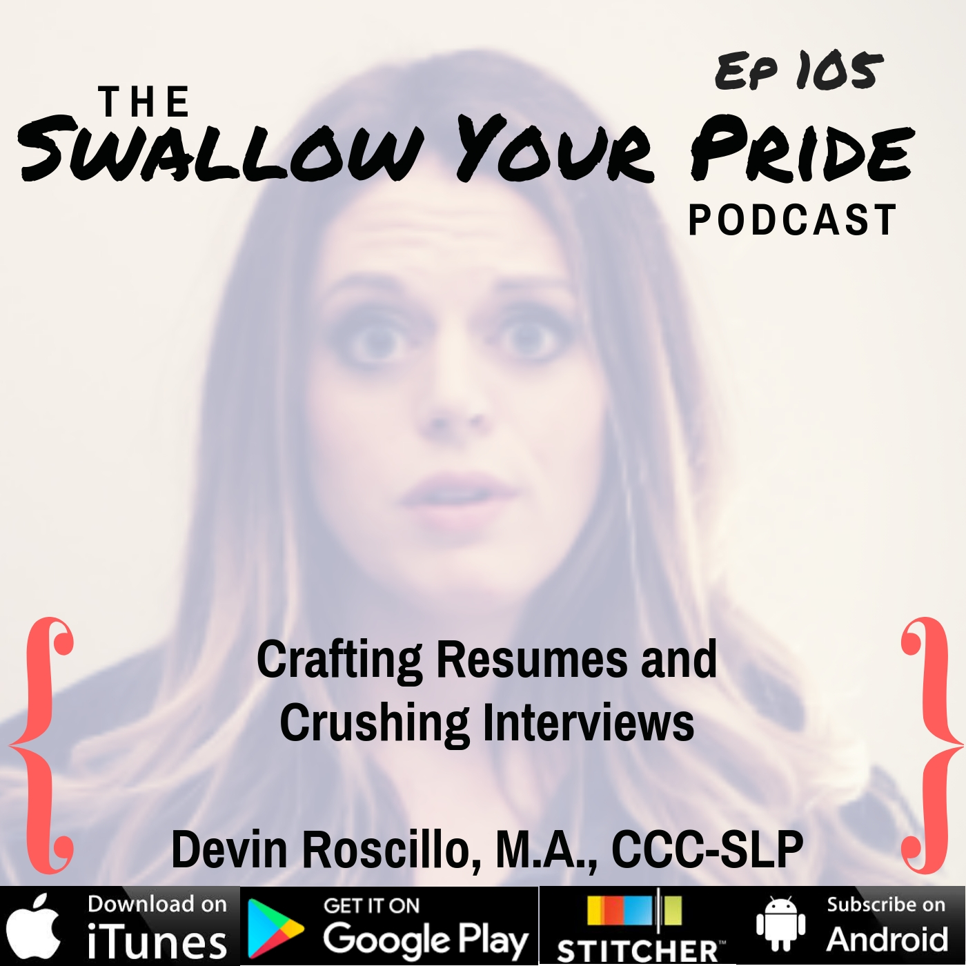 105 – Devin Roscillo M.A. CCC-SLP and Empowerment Mentor – Crafting Resumes and Crushing Interviews