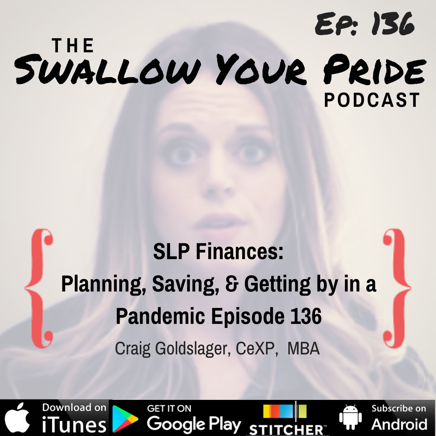 136 – Craig Goldslager CeXP and MBA – SLP Finances- Planning, Saving, & Getting by in a Pandemic