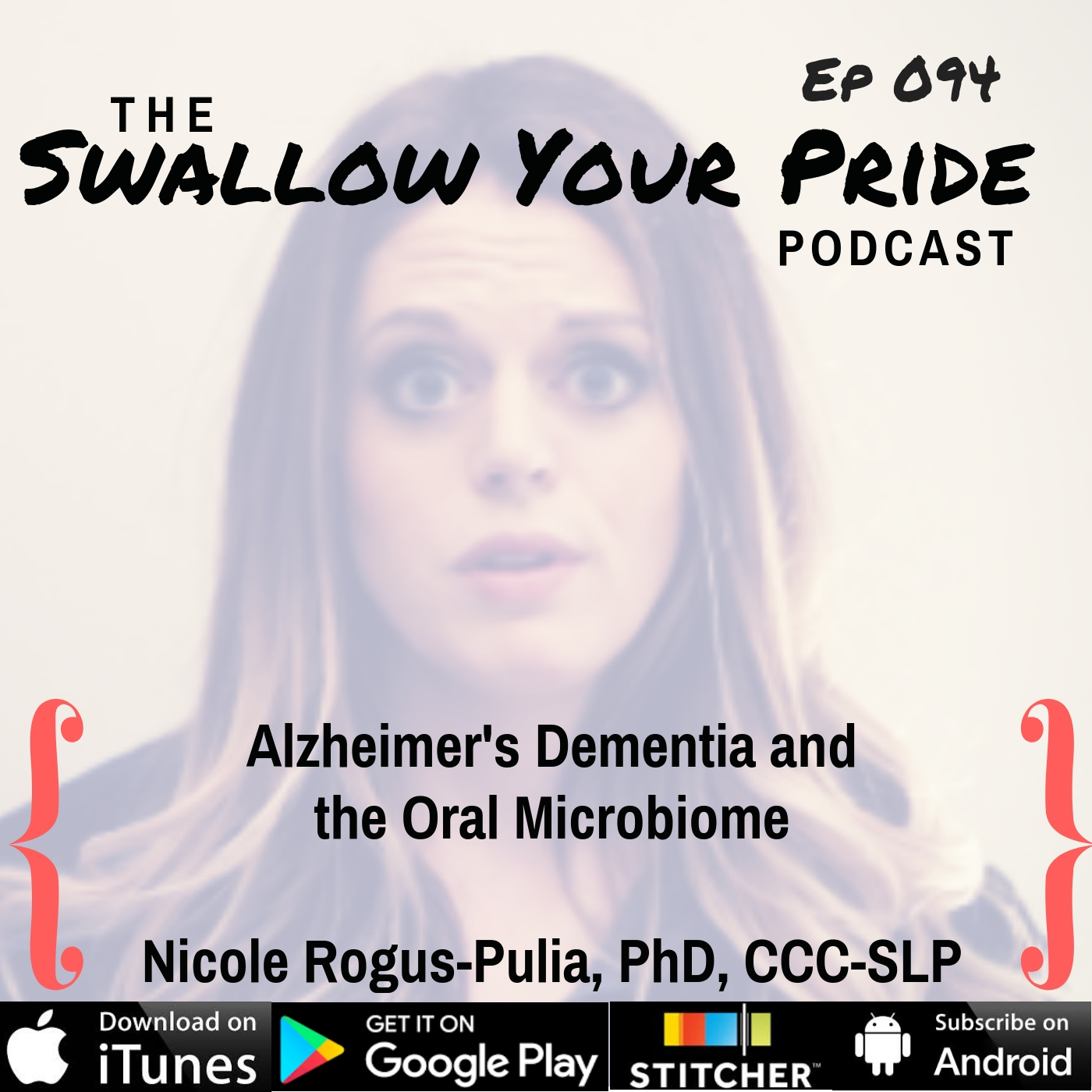 094 – Nicole Rogus-Pulia PhD, CCC-SLP – Alzheimer's Dementia and the Oral Microbiome