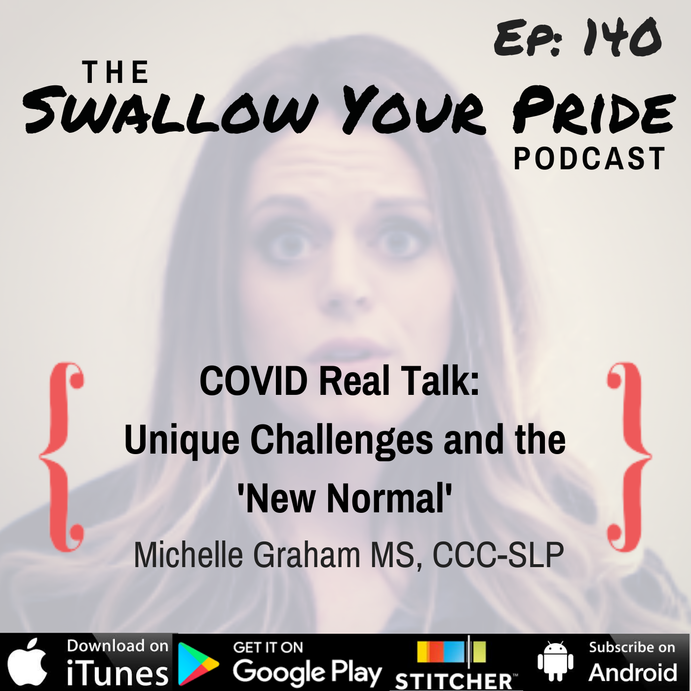 140 – Michelle Graham MS, CCC-SLP – COVID Real Talk: Unique Challenges & the 'New Normal'