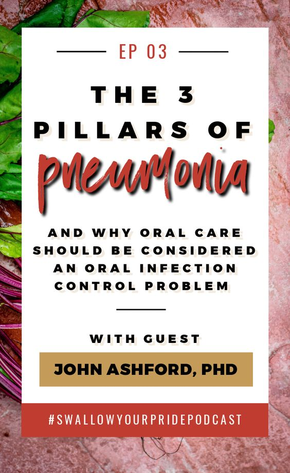 The 3 Pillars of Pneumonia with John Ashford, PhD - In this episode we discuss how a poor immune system, poor oral, and the events of aspirating all must create the perfect storm in order to cause pneumonia. We also get into the importance of instrumental assessments, and exactly how to perform oral care (Newsflash: It involves a toothbrush, and a toothbrush, and a toothbrush Dr. A also discusses his favorite researcher that has helped to shape his thinking of swallowing disorders.